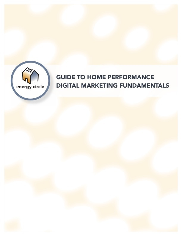 Energy Circle Guide to Digital Marketing Fundamentals for Home Performance JPG